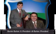 Buster Barber, V. President- Al Barber. President